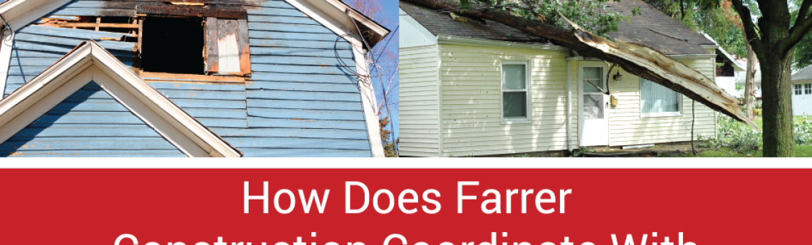 Home Restoration and Insurance – Farrer Can Help