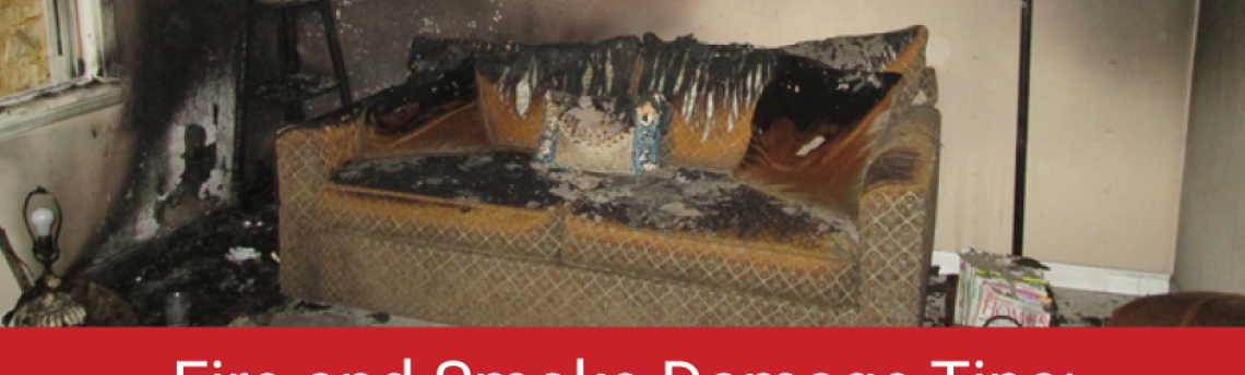 Fire and Smoke Damage Tips: Have an Emergency Plan!
