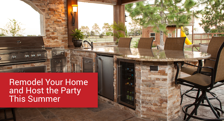 Remodel Your Home And Host Party This Summer Farrer Construction