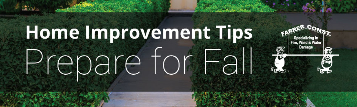 Home Improvement Tips – Prepare for Fall