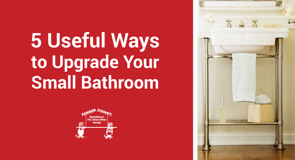 5 Useful Ways to Upgrade Your Small Bathroom