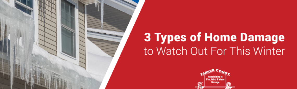 3 Types of Home Damage to Watch Out For This Winter