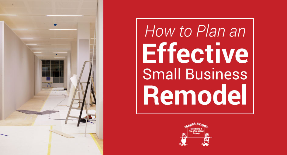 How to Plan an Effective Small Business Remodel